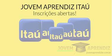 Jovem Aprendiz Itaú: Inscrições