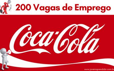 Coca-Cola – Abre mais de 200 Vagas de Emprego e Jovem Aprendiz
