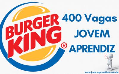 Burger King – Vagas para Jovem Aprendiz