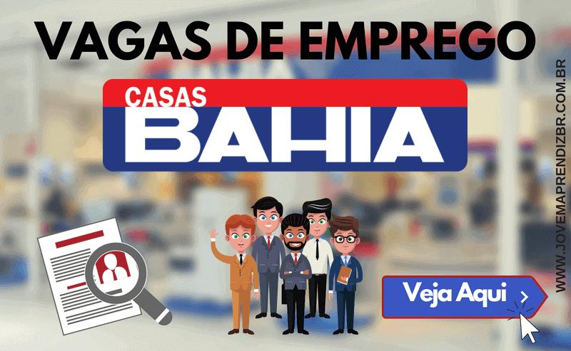Vagas de emprego Casas Bahia