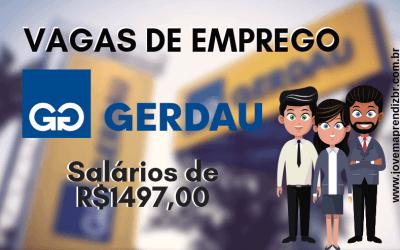 Vagas de Emprego Gerdau – Confira Aqui