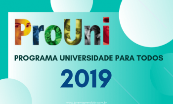 Tudo sobre o Prouni 2019 – Programa Universidade Para Todos!