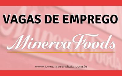 Vagas de Emprego Minerva Foods