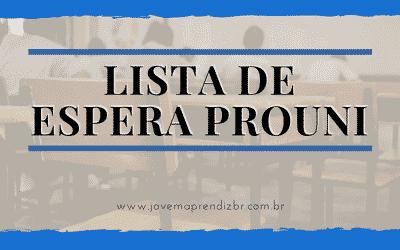 Lista de Espera Prouni – Saiba tudo