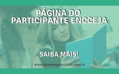 Página do Participante Encceja – Saiba mais!