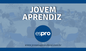 Jovem Aprendiz Espro – Como se inscrever?