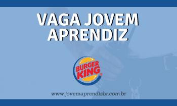 Vaga Jovem Aprendiz Burger King