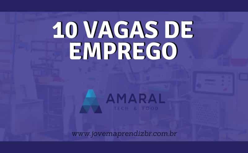 10 Vagas de emprego Amaralfoods